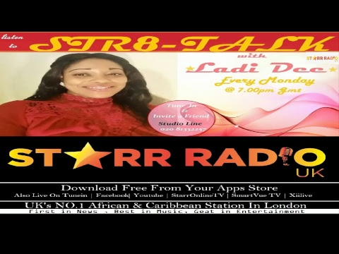 STARR RADIO UK | Str8Talk with Ladi Dee - Topic: Afro Hair