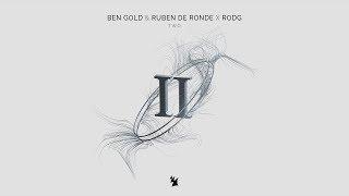 Ben Gold & Ruben de Ronde X Rodg - Two (Extended Mix)