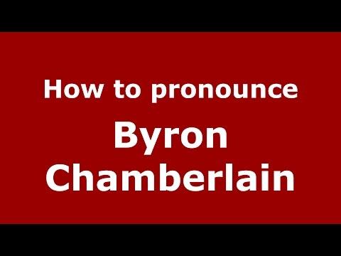 How to pronounce Byron Chamberlain (American English/US)  - PronounceNames.com