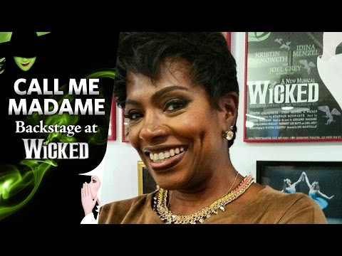 Call Me Madame: Backstage at WICKED with Sheryl Lee Ralph