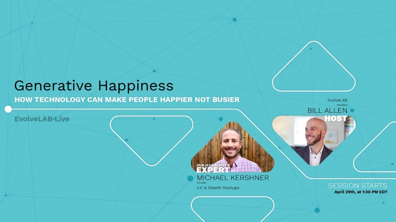 Generative Happiness