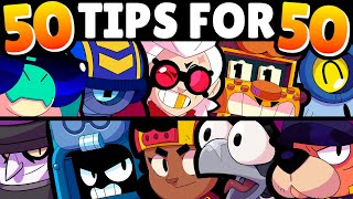 50 Tips for 50 Brawlers! 👀