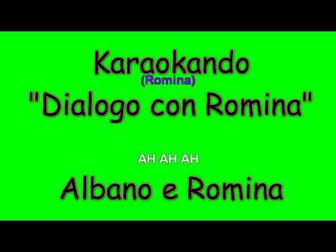 Karaoke Italiano - Dialogo con Romina - Albano e Romina ( Testo )