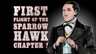 Oxventure Presents: Blades in the Dark - FIRST FLIGHT OF THE SPARROWHAWK! Chapter 1