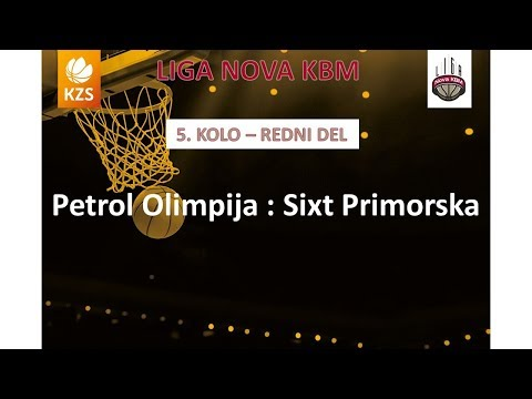 Petrol Olimpija : Sixt Primorska - 5. kolo - Liga NovaKBM - Sezona 2017/18