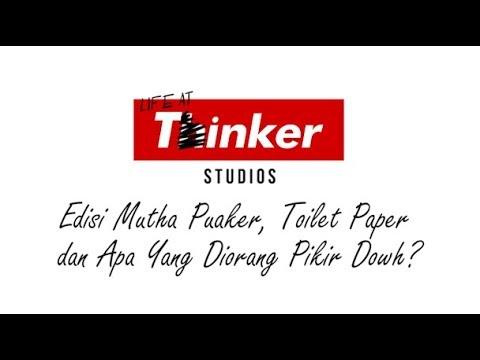 Life At Thinker: Edisi Mutha Puaker, Toilet Paper dan Apa Yang Diorang Pikir Dowh?
