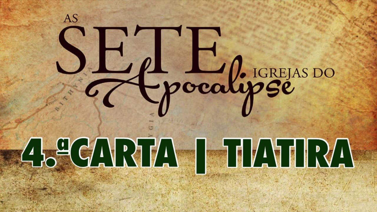 4ª CARTA - TIATIRA | SETE IGREJAS DO APOCALIPSE | PR.FLAVIO DINIZ.