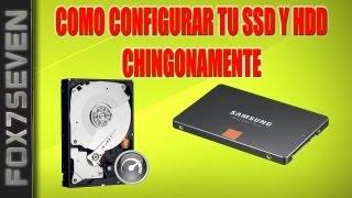 Como Configurar Tu SSD Y HDD Chingonamente!