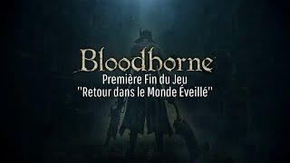 Bloodborne - [ SPOIL] - Première Fin du Jeu