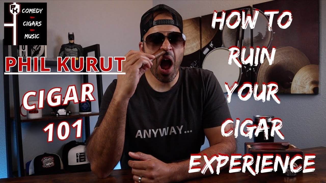 CIGAR 101 | HOW TO RUIN YOUR CIGAR EXPERIENCE