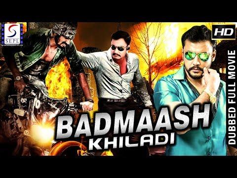 Badmaash Khiladi - Full Dubbed Hindi Action Film - HD Latest 2018