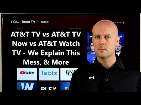 CCT #110 - AT&T TV vs AT&T TV Now vs AT&T Watch TV - We Explain This Mess, & More