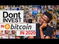 Why You Shouldn't Invest in Bitcoin!
