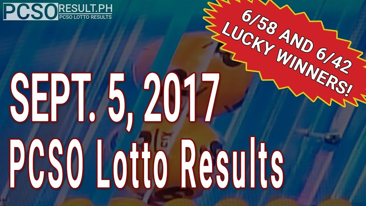 PCSO Lotto Results Today September 5, 2017 (6/58, 6/49, 6/42, 6D, Swertres  & EZ2)