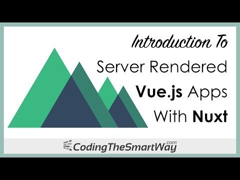 Introduction To Server Rendered Vue js Apps With Nuxt - YouTube