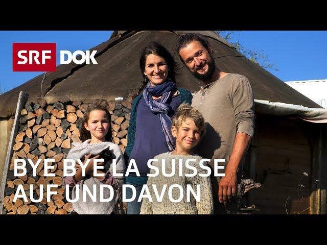 Schweizer Auswanderer   Frankreich, Ägypten, Kanada   Bye bye la Suisse / Auf und davon   SRF DOK