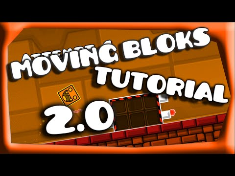 Geometry Dash 2.0 | Moving Blocks | Tutorial
