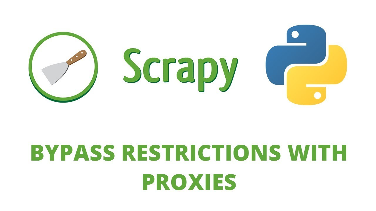 Python Scrapy Tutorial - 24 - Bypass Restrictions using Proxies