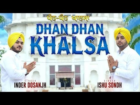 Dhan Dhan Khalsa | Ishu Sondh & Inder Dosanjh | Video | Raftaar Records | New Punjabi Songs 2014