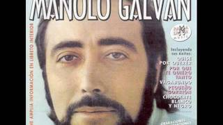 MANOLO GALVAN - LA VIDA SIGUE IGUAL (CALIDAD CD)