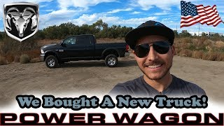 We Bought A New Truck! Introducing The Ram Power Wagon-What's In Store?