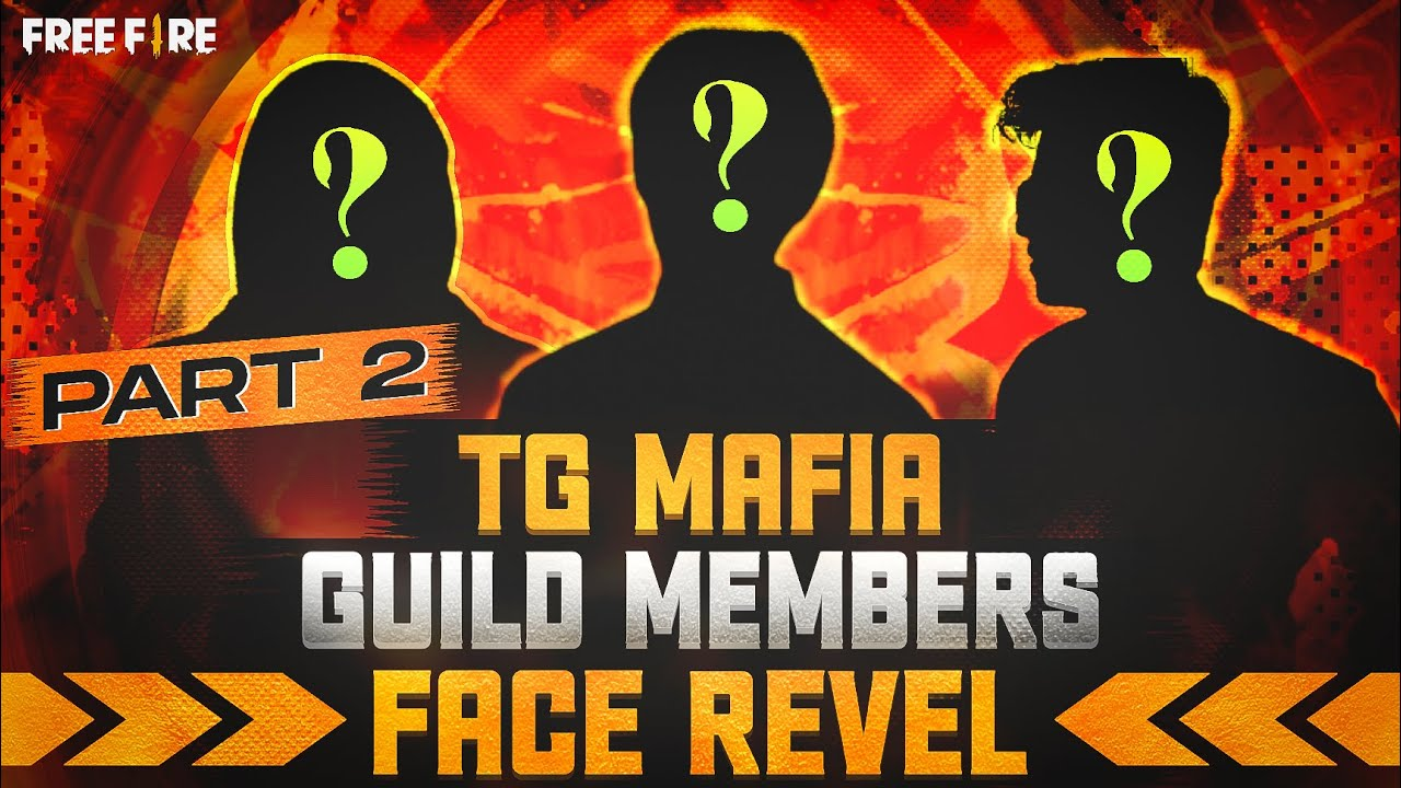 TG MAFIA GUILD FACE REVEL PART 2    😲😲    TG DADA    #totalgaming GUILD