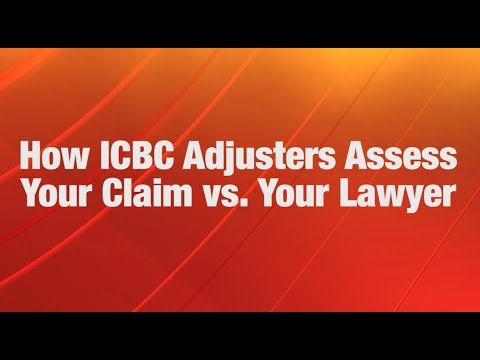How ICBC Adjusters Assess Your Claim vs. Your Lawyer