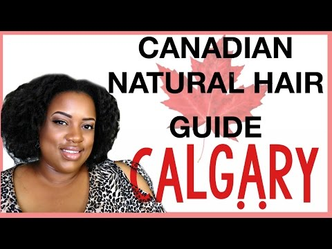 Natural Hair In Canada | Calgary
