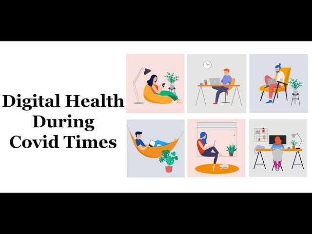 Digital Health During Covid Times