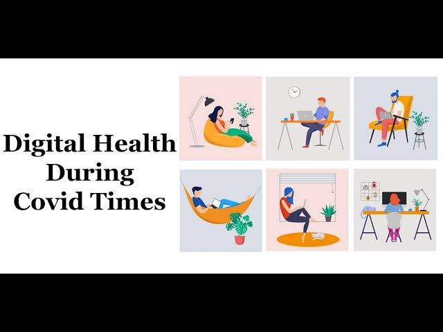 Digital Health During Covid Times