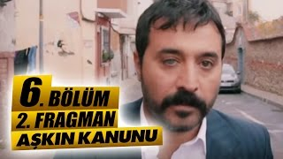 AŞKIN KANUNU - 6. BÖLÜM 2. FRAGMANI