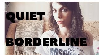 What is quiet BPD (Borderline Personality Disorder)