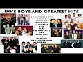 90's Classic HITS Boyband SONGS The BEST and The GREATEST