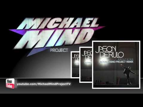 Jason Derulo - Breathing  (Michael Mind Project Club Remix) Snippet