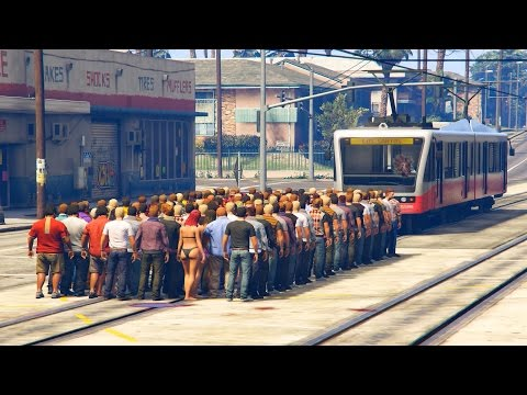 CAN 100+ PEOPLE STOP THE TRAM IN GTA 5?