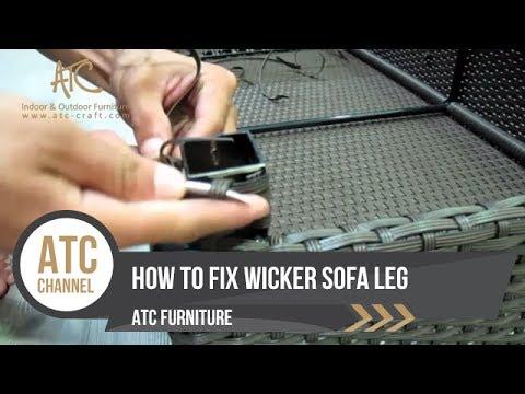 How To Fix Wicker Sofa Leg | DIY | ATC Furniture 2017