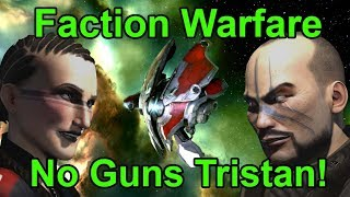 Drone Only Tristan For Faction Warfare Cheap   Eve Online