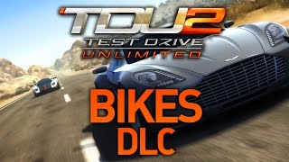 TDU 2 - BIKES & Free DLC Coming Soon!