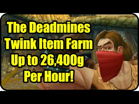 WoW Gold Farming Patch 6.2.4: The Deadmines Gold Making - Twink Item Farming Guide - WoD Gold Guide