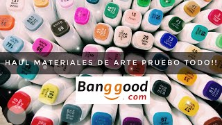 HAUL MATERIALES DE ARTE  (BANGGOOD) -  LOS TUTOS