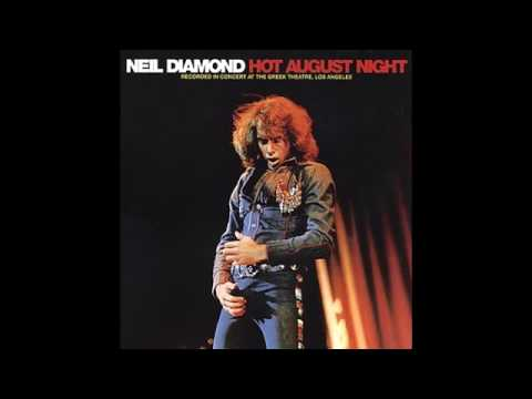 Hot August Night : Prologue and opening song -- Neil Diamond