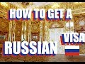How To Get A Russian Visa For US Citizens In 2018: 5 Easy Steps
