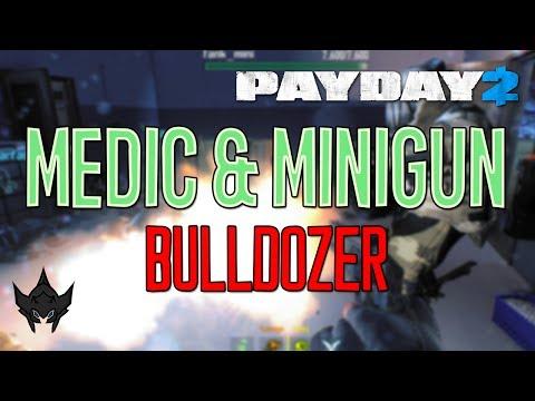 PAYDAY 2: More of the Medic Bulldozer & the Minigun Bulldozer (Crime Spree Update)