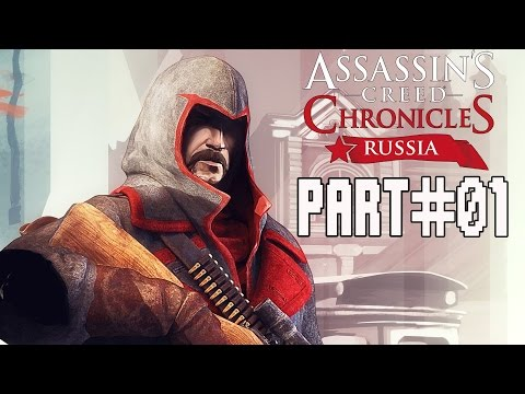 Assassin's Creed Chronicles Russia Walkthrough Part 1 Gameplay Lets Play