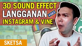 30 SOUND EFFECTS LANGGANAN VIDEO INSTAGRAM dan VINE