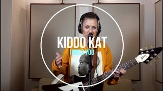 I Miss You by Clean Bandit feat. Julia Michaels (KIDDO KAT COVER)