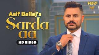 SARDA AA (Official Video) Asif Ballaj | Latest Punjabi Songs 2021 | Seemab Arshad | Punjabi Songs |