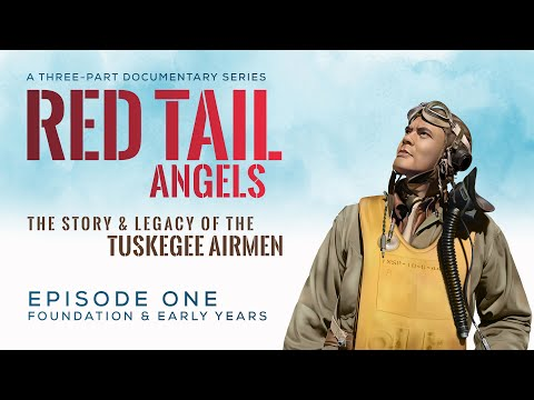 Red Tail Angels - The Story of The Tuskegee Airmen Episode 01