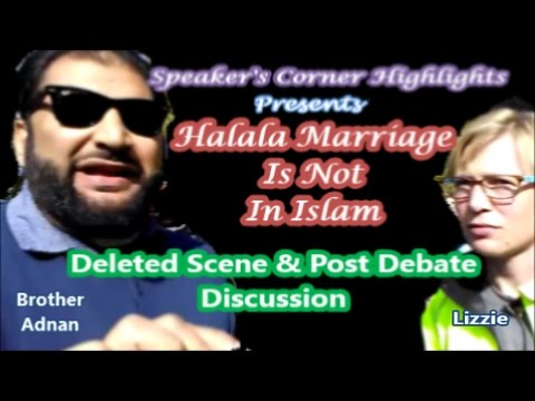 Halala Marriage Is Not In Islam - Deleted Scene & Post Debate Discussion.