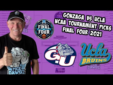 Gonzaga vs UCLA 4/3/21 Free College Basketball Pick and Prediction NCAA Tournament Final Four